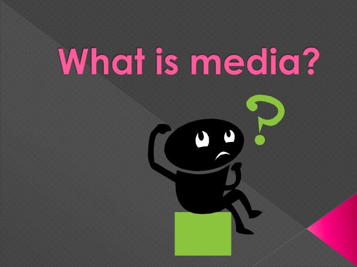 what is media
