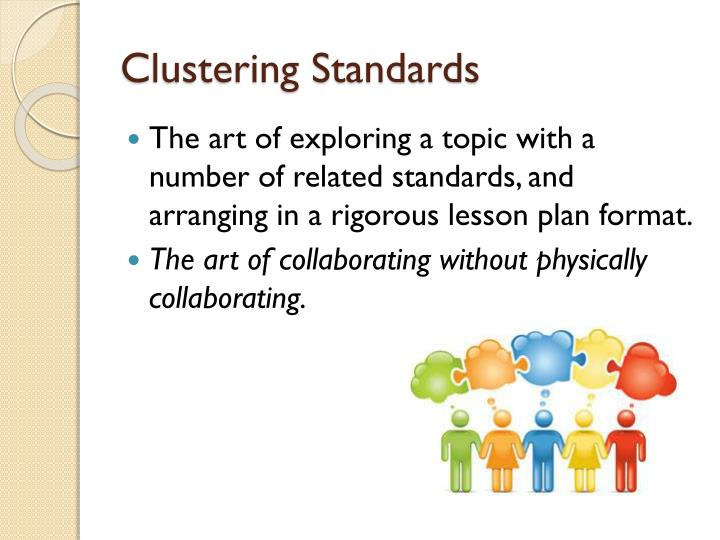 Clustering Standards
