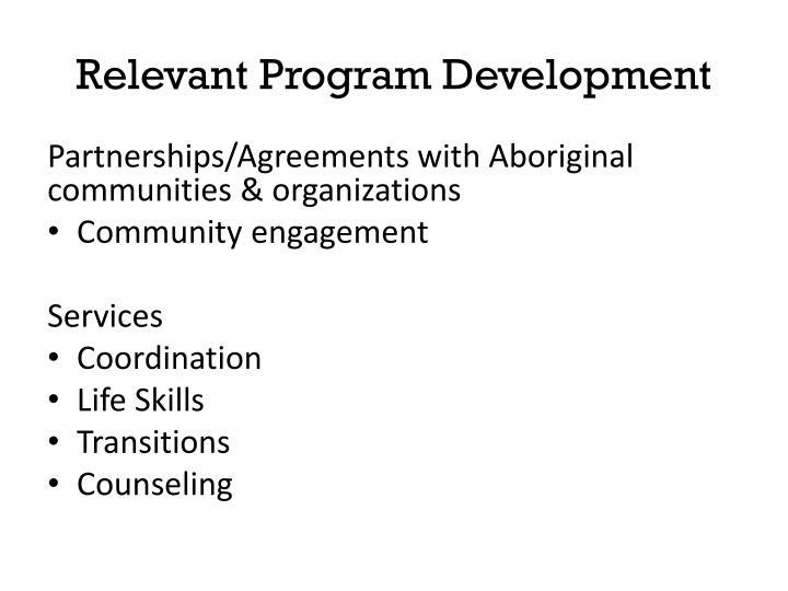 Relevant Program Development