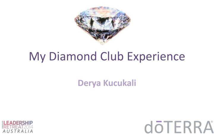 my diamond club experience n.