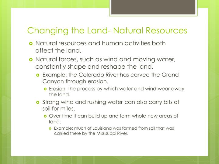 Changing the Land- Natural Resources