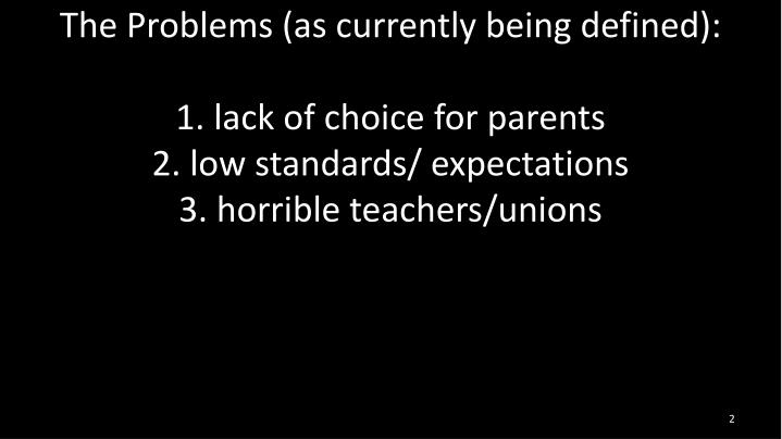 The Problems (as currently being defined):