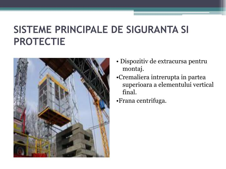 SISTEME PRINCIPALE DE SIGURANTA SI PROTECTIE