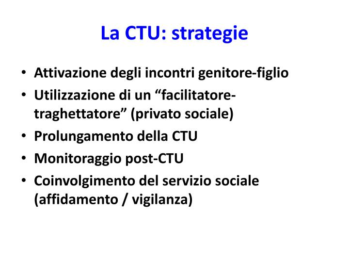 La CTU: strategie