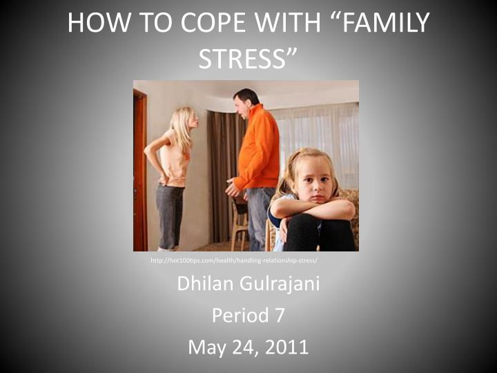 how to cope with family stress