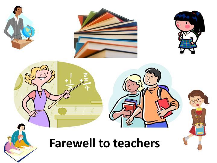 Farewell to teachers