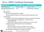 3g vs dsrc certificate downloads