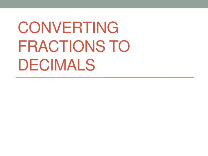 converting fractions to decimals n.