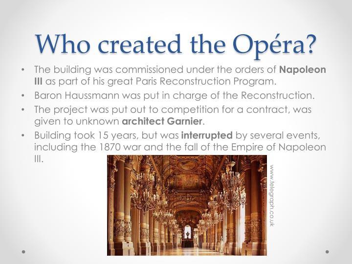 Who created the op ra
