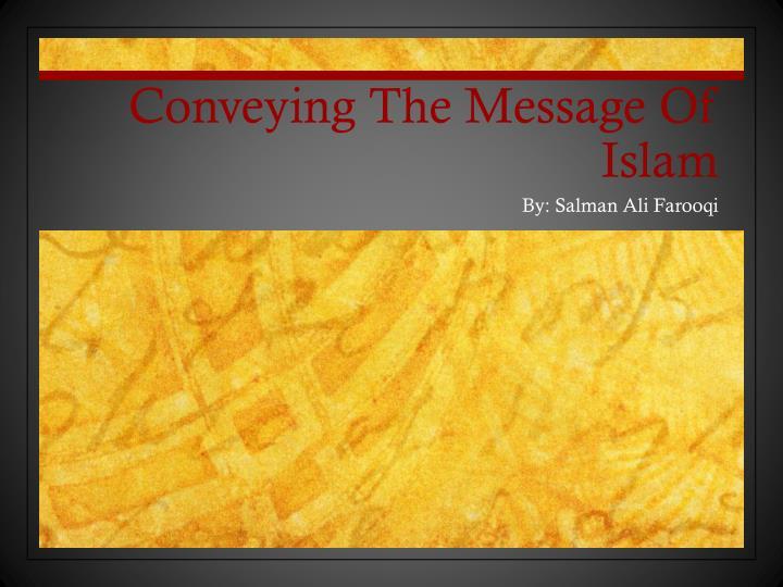 conveying the message of islam n.