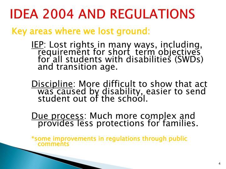 IDEA 2004 AND REGULATIONS