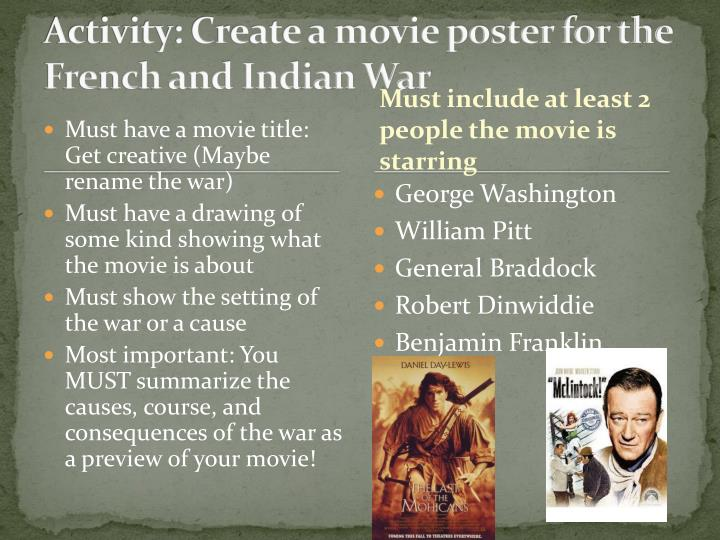 Activity: Create a movie poster for the French and Indian War