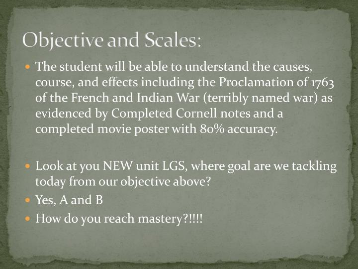 Objective and Scales: