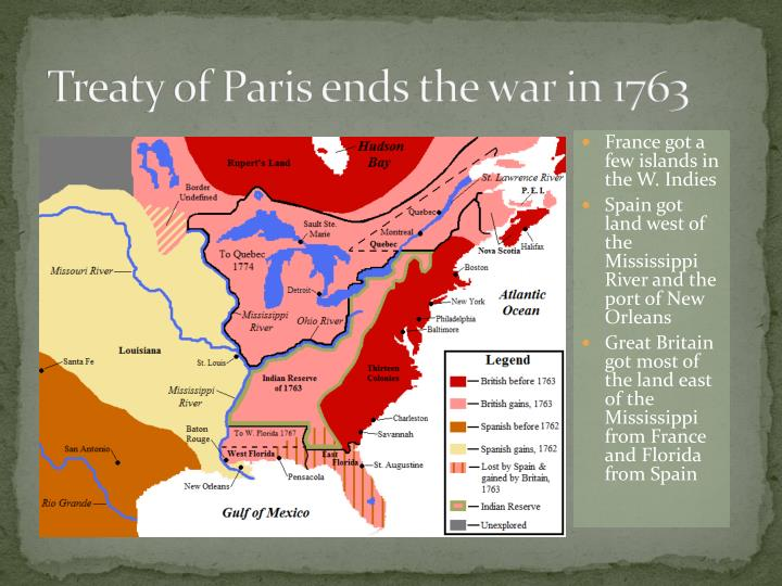 Treaty of Paris ends the war in 1763