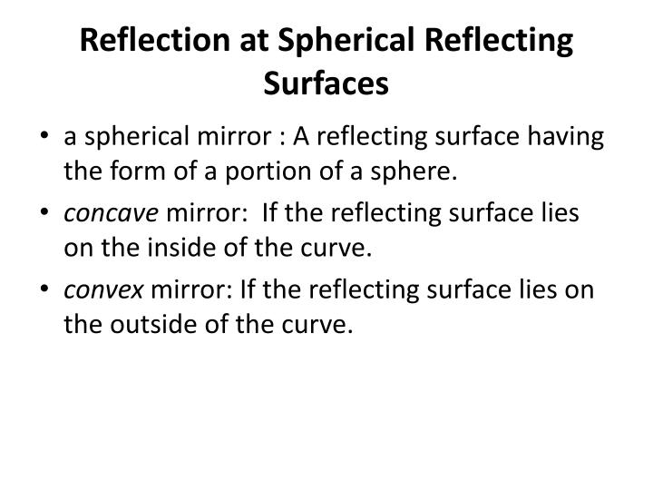 Reflection at Spherical Reflecting