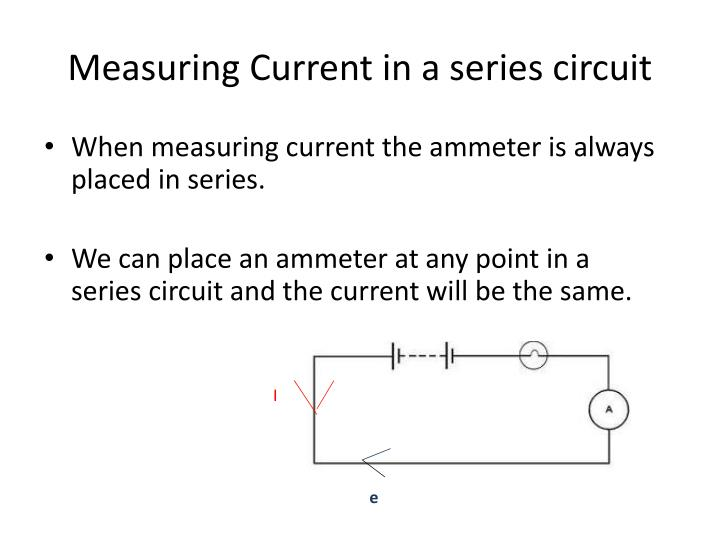 Measuring Current in a series circuit