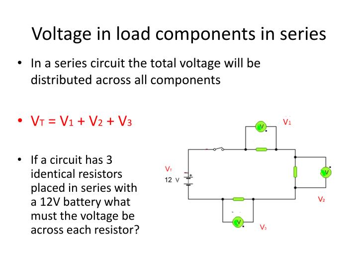 Voltage in load components in series