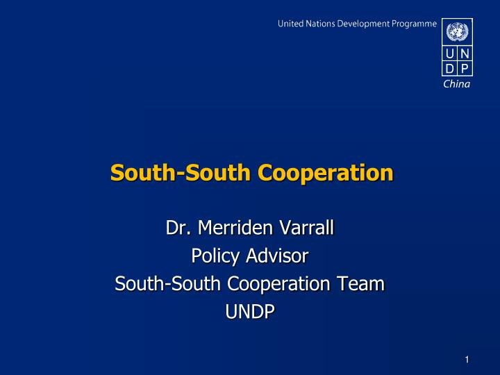 thesis on south south cooperation With the exception of china, all the other options basically included the five areas of cooperation included in the declaration on conduct of parties in the south china sea (doc.