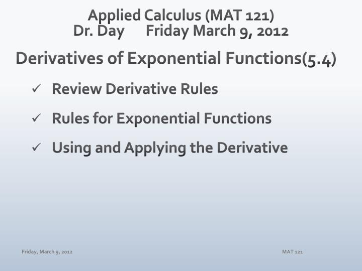 applied calculus mat 121 dr day friday march 9 2012 n.