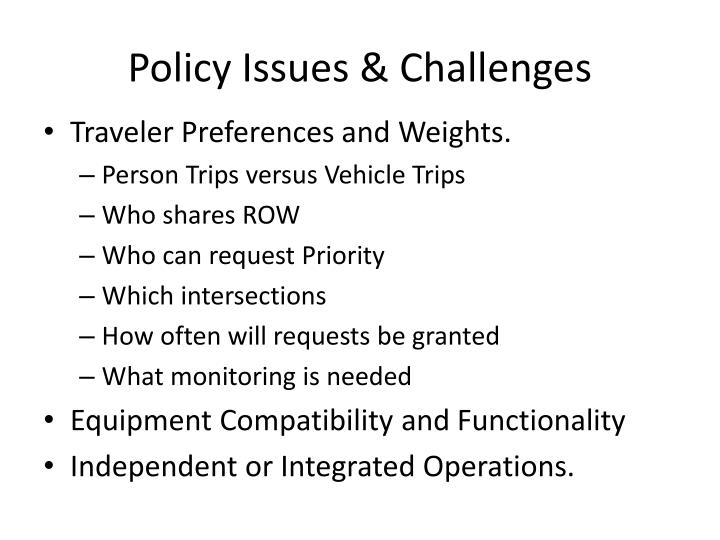 Policy Issues & Challenges