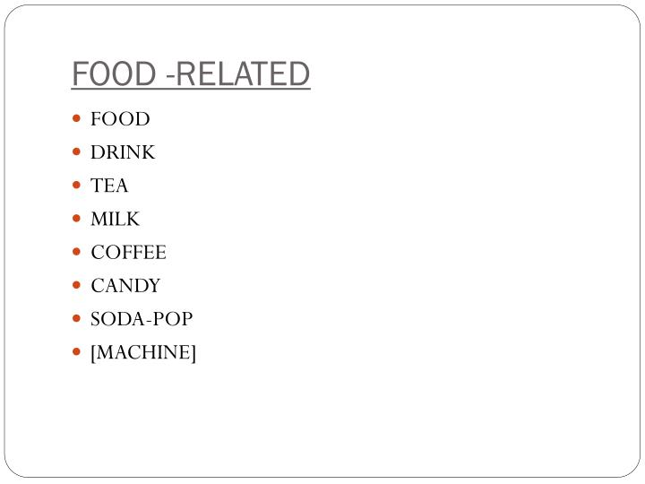FOOD -RELATED