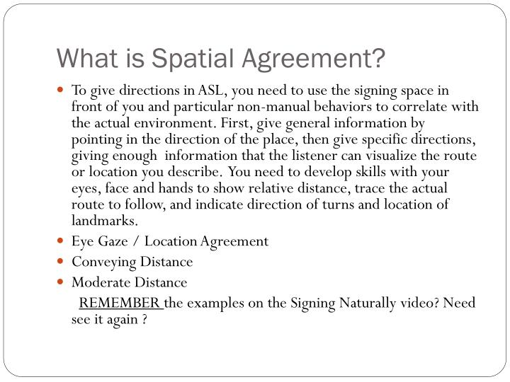 What is Spatial Agreement?
