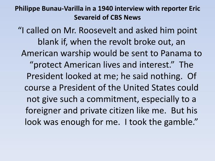 Philippe Bunau-Varilla in a 1940 interview with reporter Eric Sevareid of CBS News