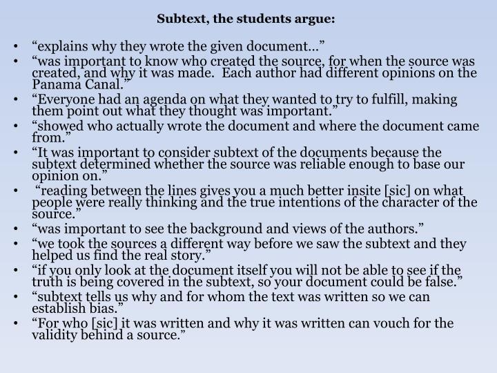 Subtext, the students argue: