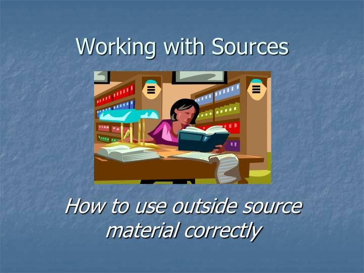 working with sources n.