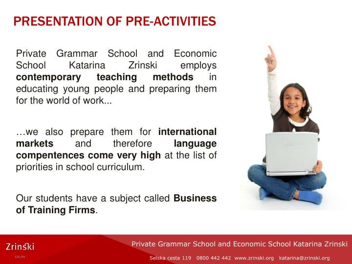 Presentation of pre activities