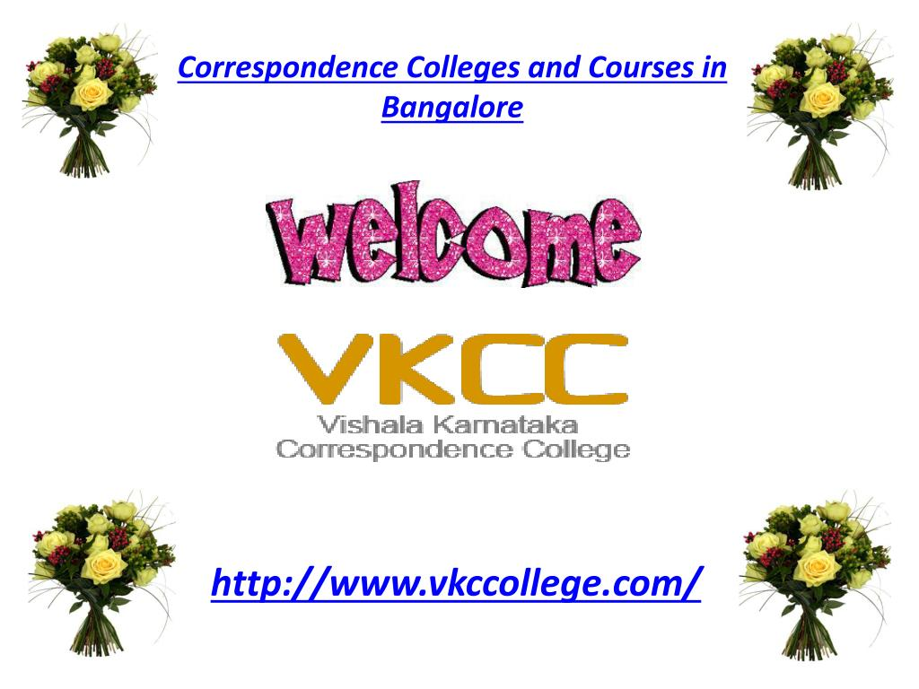 Ppt Correspondence Colleges And Courses In Bangalore Powerpoint Presentation Id 2843111