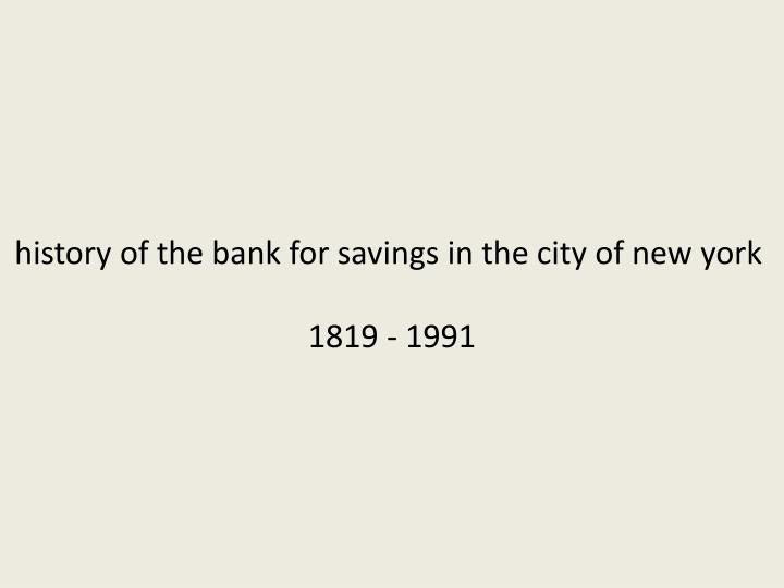 history of the bank for savings in the city of new