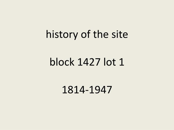 history of the site