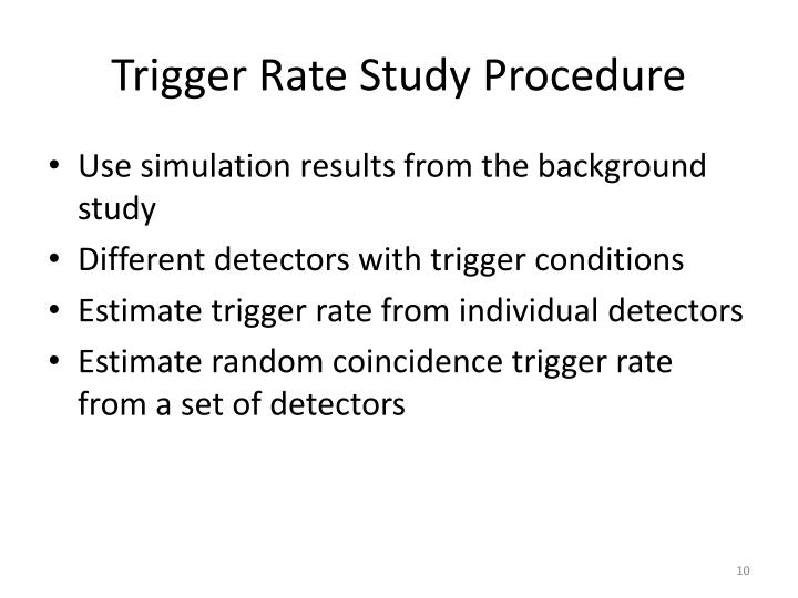 Trigger Rate Study Procedure