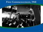 first commencement 1968
