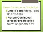 present continuous vs simple past
