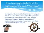 how to engage students at the beginning of the unit the hook