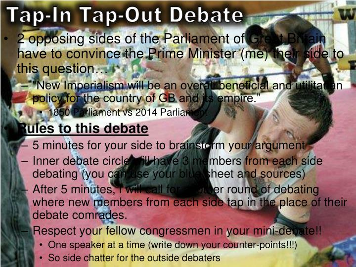 Tap-In Tap-Out Debate