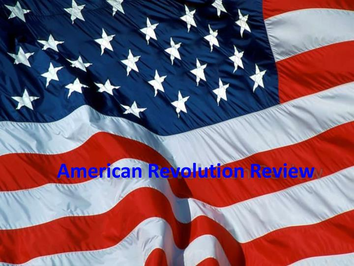 American revolution review