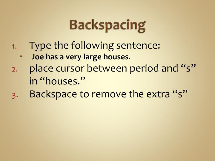 Backspacing