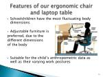features of our ergonomic chair and laptop table