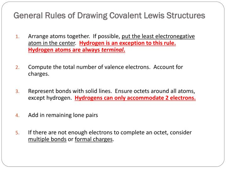 General Rules of Drawing Covalent Lewis Structures