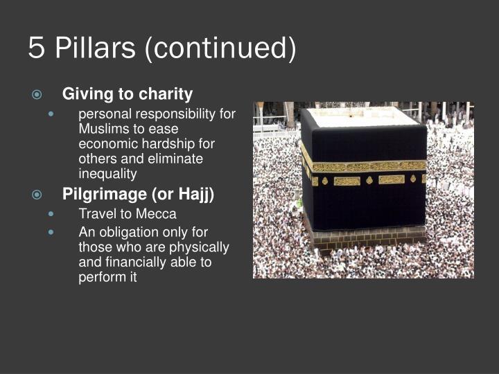 5 Pillars (continued)