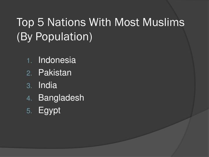 Top 5 Nations With Most Muslims (By Population)