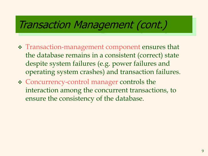 Transaction Management (cont.)