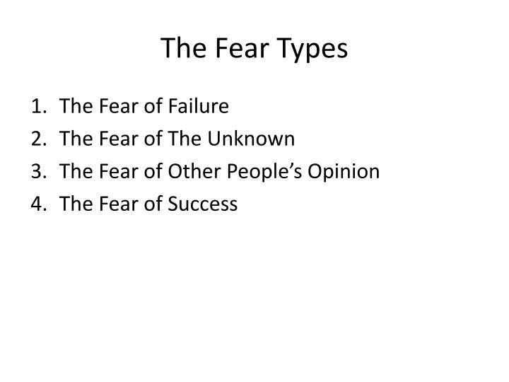 exploring the fear of failure that affects some people Overcome your fear of failure and stop living in fear explore different types of fear and learn how the fear of failing can be immobilizing - it can cause us to do nothing, and therefore resist moving forward some of the people who outwardly appear to be self-confident can have low self-esteem.