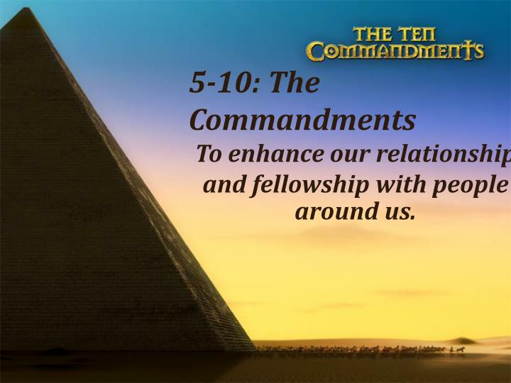 5-10: The Commandments