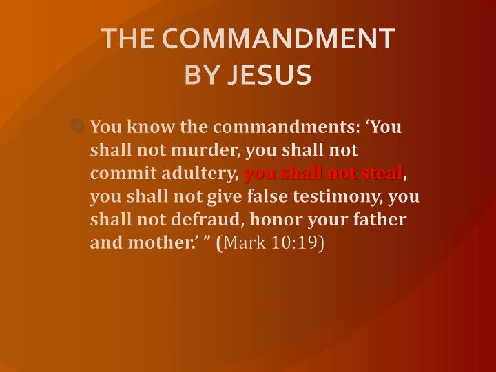 THE COMMANDMENT BY JESUS