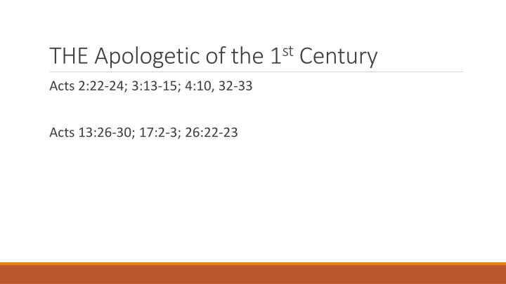 The apologetic of the 1 st century