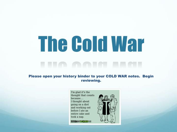 PPT - The Cold War PowerPoint Presentation - ID:2844883